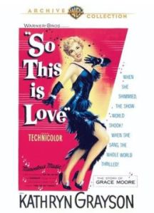 Kathryn Grayson in So This is Love poster