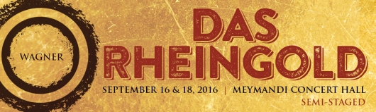 Banner for North Carolina Opera's Das Rheingold at Meymandi Hall