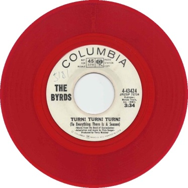 "The Byrds' ""Turn, Turn, Turn,"" a 45-single on CBS"